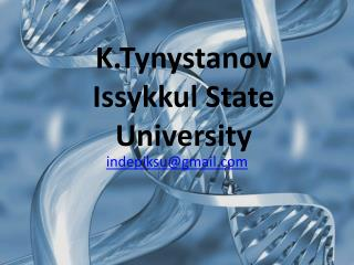 K.Tynystanov  Issykkul State University