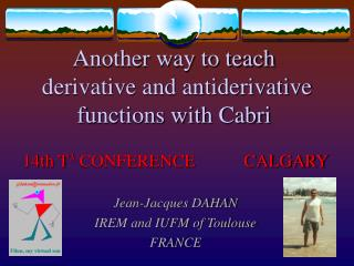 Another way to teach  derivative and antiderivative functions with Cabri