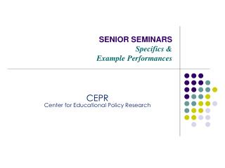 SENIOR SEMINARS  Specifics  Example Performances