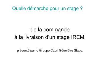 Quelle démarche pour un stage ?