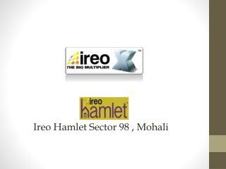 Ireo Hamlet Sector 98 , Mohali