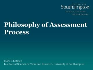 Philosophy of Assessment Process