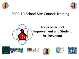 2009-10 School Site Council Training