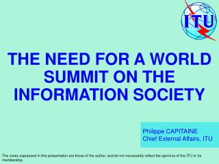THE NEED FOR A WORLD SUMMIT ON THE INFORMATION SOCIETY