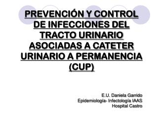 E.U. Daniela Garrido Epidemiología- Infectología IAAS Hospital Castro