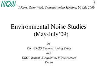 Environmental Noise Studies  (May-July'09)