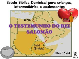 I Reis 10:4-7