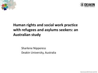 Human rights and social work practice with refugees and asylums seekers: an Australian study