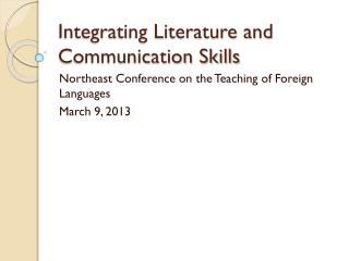Integrating Literature and Communication Skills