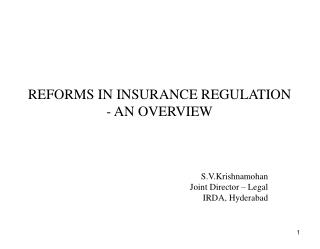 REFORMS IN INSURANCE REGULATION    - AN OVERVIEW