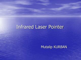 Infrared Laser Pointer