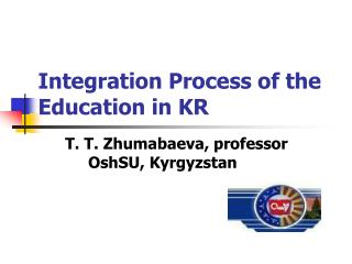 Integration Process of the Education in KR