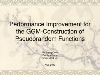 Performance Improvement for the GGM-Construction of Pseudorandom Functions