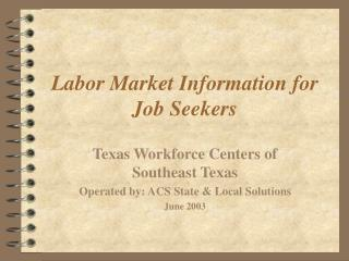Labor Market Information for Job Seekers