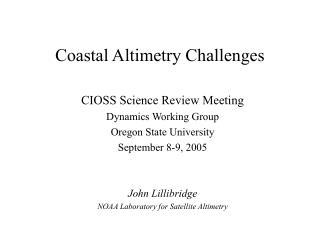Coastal Altimetry Challenges