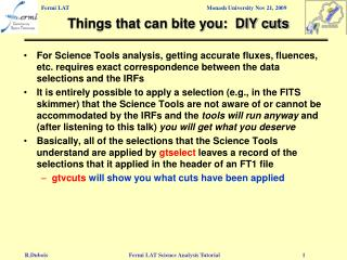 Things that can bite you:  DIY cuts