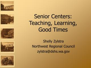Senior Centers: Teaching, Learning, Good Times