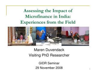 Assessing the Impact of  Microfinance in India:  Experiences from the Field