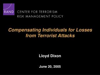Compensating Individuals for Losses  from Terrorist Attacks