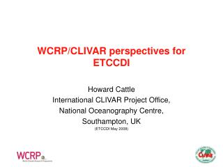 WCRP/CLIVAR perspectives for ETCCDI