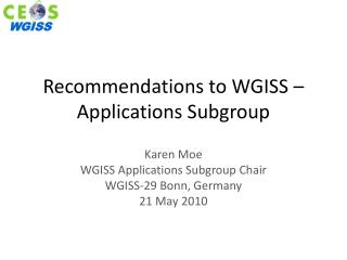 Recommendations to WGISS � Applications Subgroup