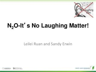 N 2 O-It ' s No Laughing Matter!