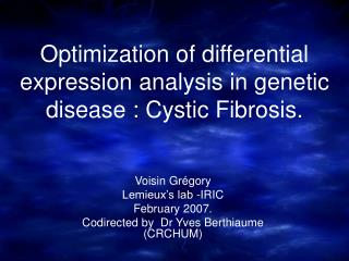 Optimization of differential expression analysis in genetic disease : Cystic Fibrosis.