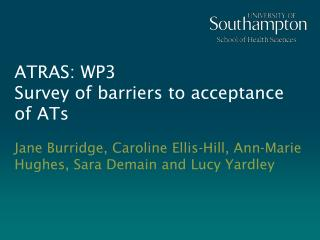 ATRAS: WP3 Survey of barriers to acceptance of ATs