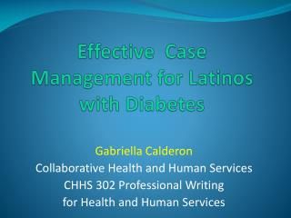 Effective  Case Management for Latinos with Diabetes