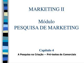 MARKETING II Módulo PESQUISA DE MARKETING