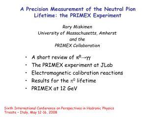 A Precision Measurement of the Neutral Pion Lifetime: the PRIMEX Experiment