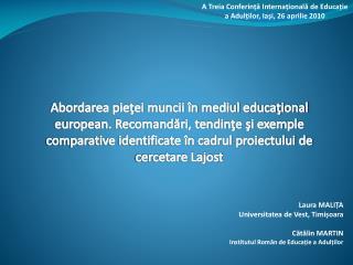 Laura MALIȚA Universitatea de Vest, Timișoara Cătălin MARTIN