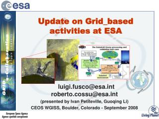 Update on Grid_based activities at ESA