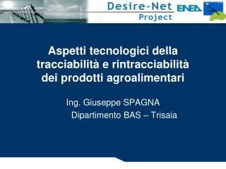 Aspetti tecnologici della tracciabilità e rintracciabilità dei prodotti agroalimentari