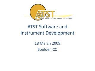 ATST Software and Instrument Development