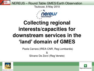 NEREUS – Round Table GMES/Earth Observation Toulouse, 8 May 2010