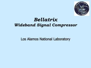 Bellatrix   Wideband Signal Compressor