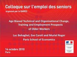 Age Biased Technical and Organisational Change, Training and Employment Prospects