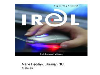 Marie Reddan, Librarian NUI Galway
