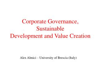Corporate Governance, Sustainable Development and Value Creation