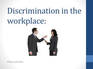 Discrimination in the workplace: