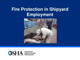 Fire Protection in Shipyard Employment