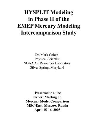 HYSPLIT Modeling in Phase II of the EMEP Mercury Modeling Intercomparison Study