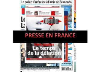 PRESSE EN FRANCE