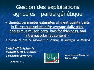 Gestion des exploitations agricoles : partie génétique