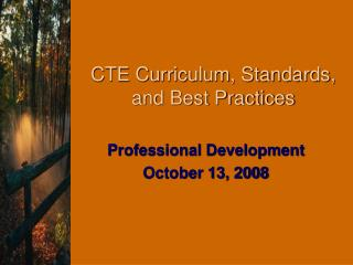 CTE Curriculum, Standards, and Best Practices