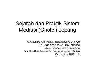 Sejarah dan Praktik Sistem Mediasi (Chotei) Jepang