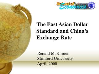 The East Asian Dollar Standard and China's Exchange Rate