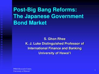 Post-Big Bang Reforms:  The Japanese Government Bond Market