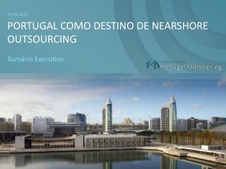 Portugal como Destino de nearshore outsourcing